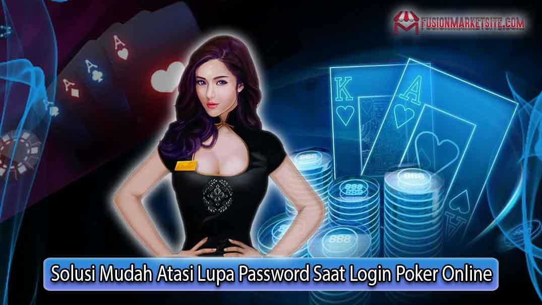 Solusi Mengatasi Lupa Password Saat Login Poker Online